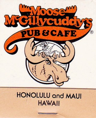Moose McGilliycuddy's Matches, Honolulu, Maui, Hawaii, Maryann Adair, Is It Art?