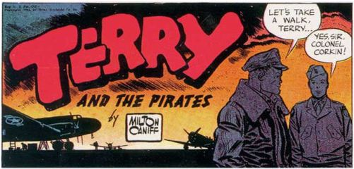Milton Caniff - Terry & The Pirates