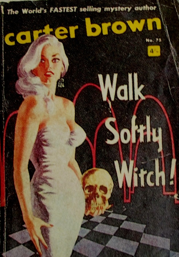 Carter Brown - walk softly witch