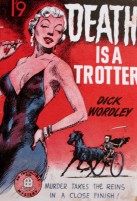 Death is a Trotter by Dick Wordley cover art, is it art?
