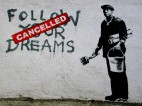 Banksy | Follow Your Dreams